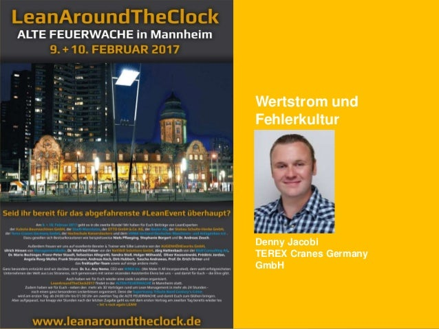 Wertstrom und Fehlerkultur Denny Jacobi TEREX Cranes Germany GmbH