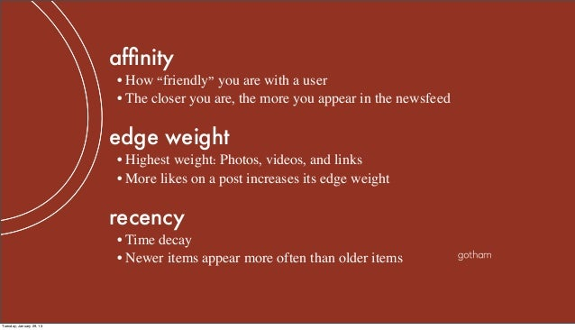 """affinity                          • How """"friendly"""" you are with a user                          • The closer you are, the m..."""