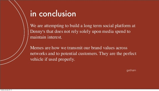 in conclusion                          We are attempting to build a long term social platform at                          ...