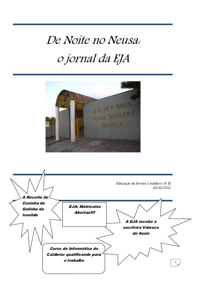 De Noite no Neusa:              o jornal da EJA                                           Educação de Jovens e Adultos / n...