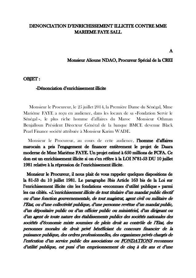 DENONCIATION D'ENRICHISSEMENT ILLICITE CONTRE MME MARIEME FAYE SALL  A  Monsieur Alioune NDAO, Procureur Spécial de la CRE...
