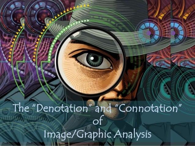 the  u201cdenotation u201d and  u201cconnotation u201d of image  graphic analysis