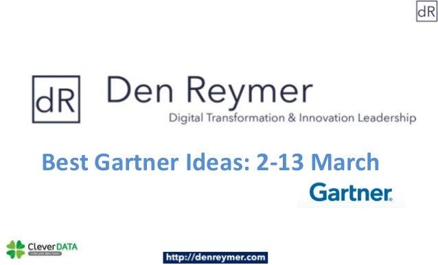 Best Gartner Ideas: 2-13 March