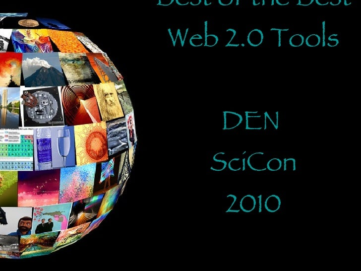 Best of the Best Web 2.0 Tools DEN  SciCon 2010