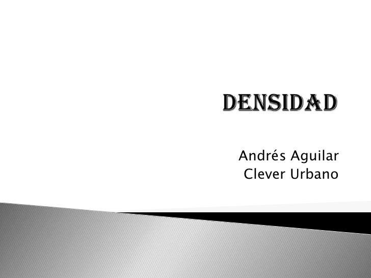 Andrés Aguilar Clever Urbano
