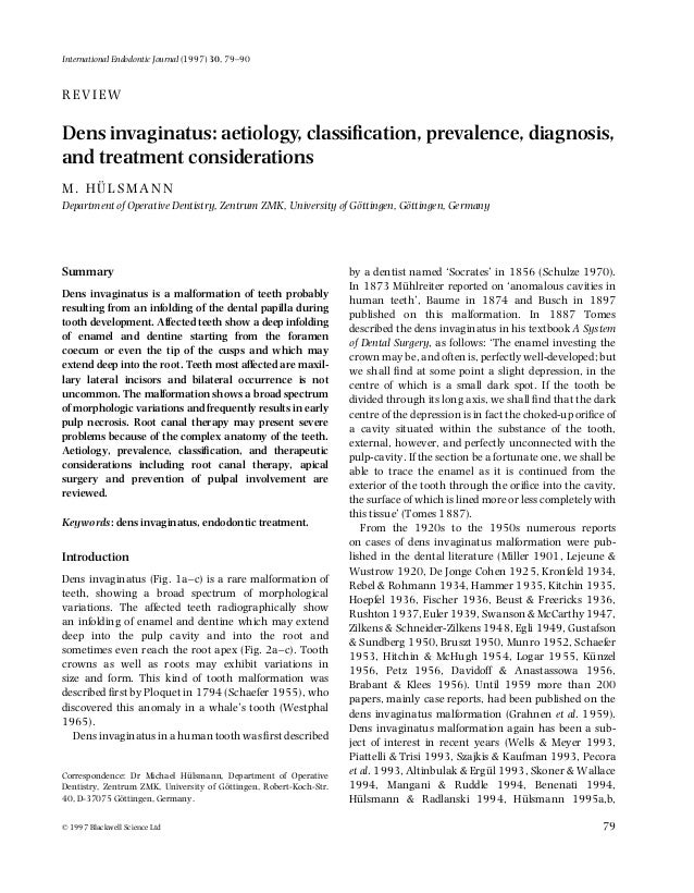International Endodontic Journal (1997) 30, 79–90  REVIEW  Dens invaginatus: aetiology, classification, prevalence, diagnos...