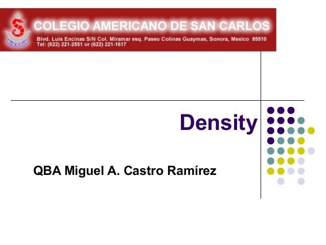 DensityQBA Miguel A. Castro Ramírez