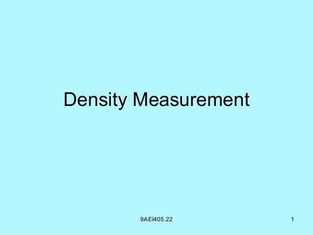 Density Measurement 9AEI405.22 1