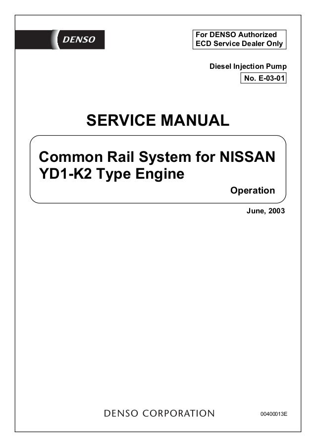 Denso service manual today manual guide trends sample denso common rail system for nissan rh slideshare net denso hp3 service manual denso robot service fandeluxe Image collections