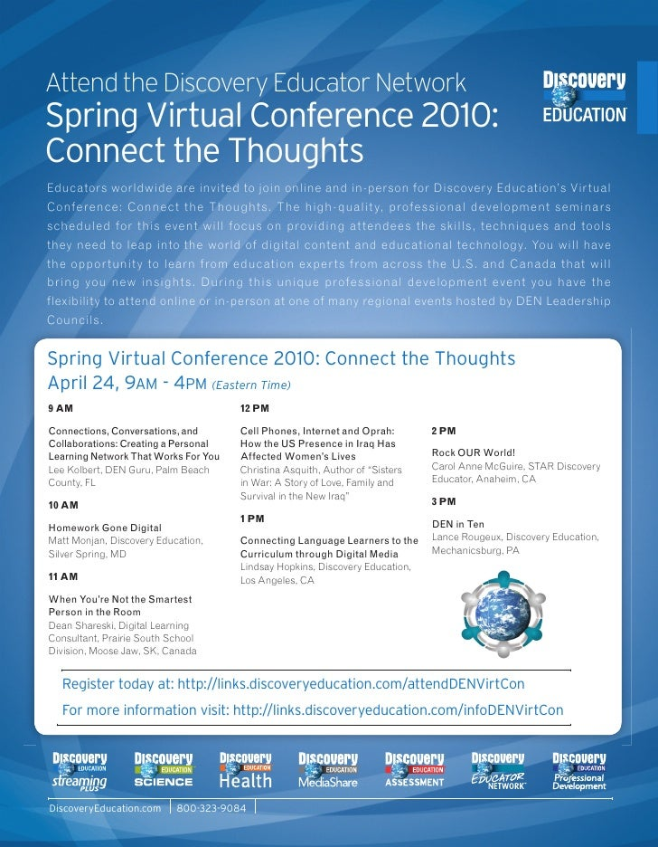 Attend the Discovery Educator Network Spring Virtual Conference 2010: Connect the Thoughts Educators worldwide are invited...