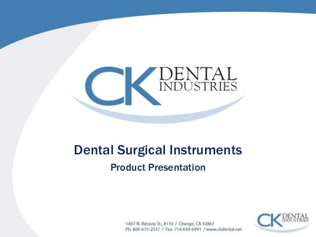 Dental Surgical Instruments  Product Presentation