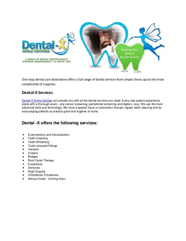 One-stop dental care destination offers a full range of dental services from simple check-ups to the most complicated of s...