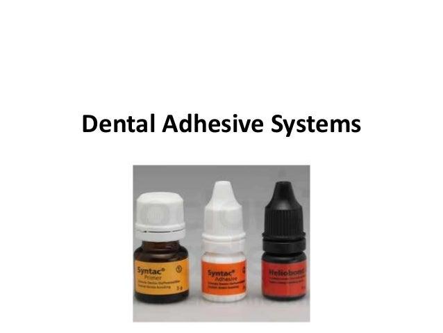 Dental Adhesive Systems 8 Generation