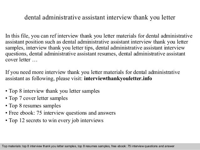 dental administrative assistant interview thank you letter in this file you can ref interview thank - Administrative Assistant Interview Questions Answers