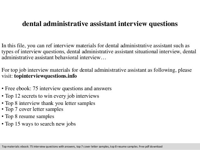 Great Interview Questions For A Dental Assistant. Dental Administrative Assistant  Interview Questions . And Dental Assistant Interview Questions