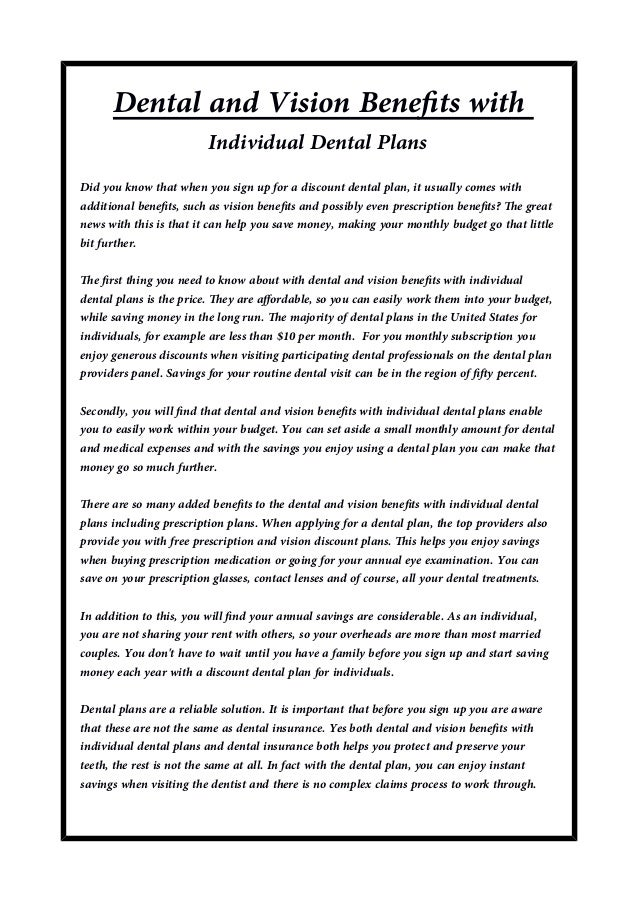 Dental and vision benefits with individual dental plans