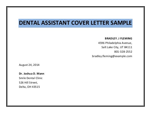 look at the sample dental assistant cover letter below