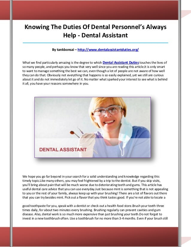Knowing The Duties Of Dental Personnel's Always             Help - Dental Assistant_______________________________________...