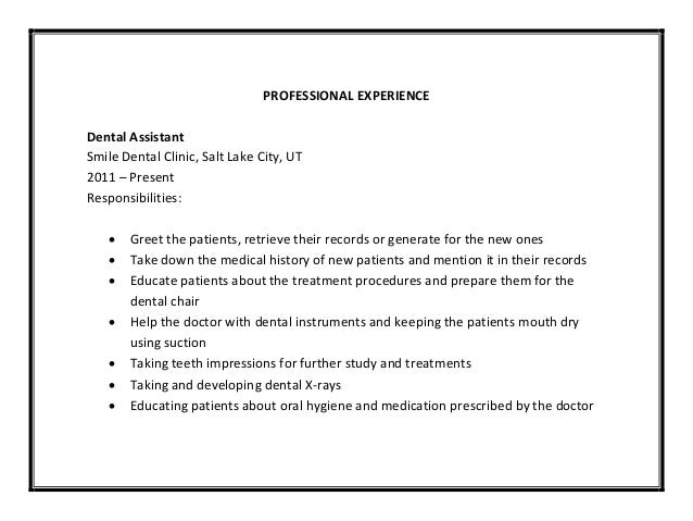 ... 8. PROFESSIONAL EXPERIENCE Dental Assistant ...  Dental Assistant Duties For Resume