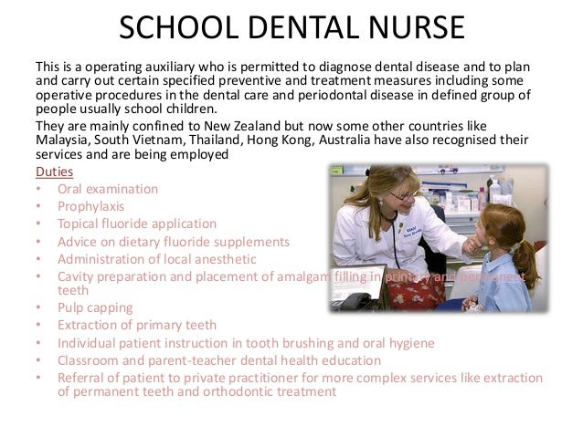 Dental auxillaries