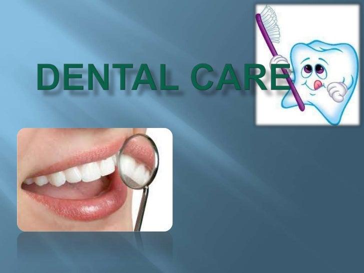 Dental Care<br />