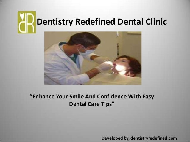 """Dentistry Redefined Dental ClinicDeveloped by, dentistryredefined.com""""Enhance Your Smile And Confidence With EasyDental Ca..."""