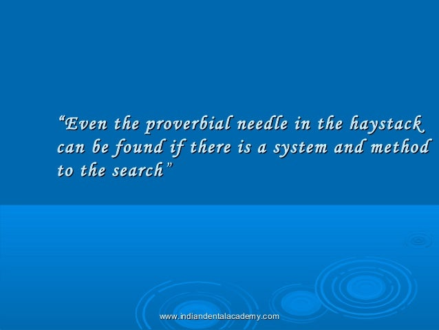 """""""""""Even the proverbial needle in the haystackEven the proverbial needle in the haystack can be found if there is a system a..."""