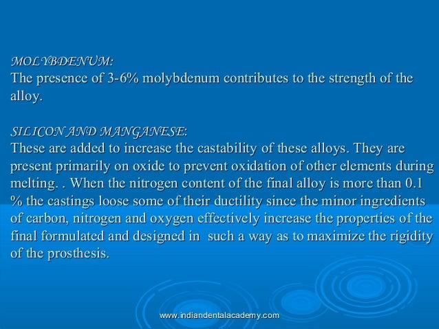 MOLYBDENUM:MOLYBDENUM: The presence of 3-6% molybdenum contributes to the strength of theThe presence of 3-6% molybdenum c...