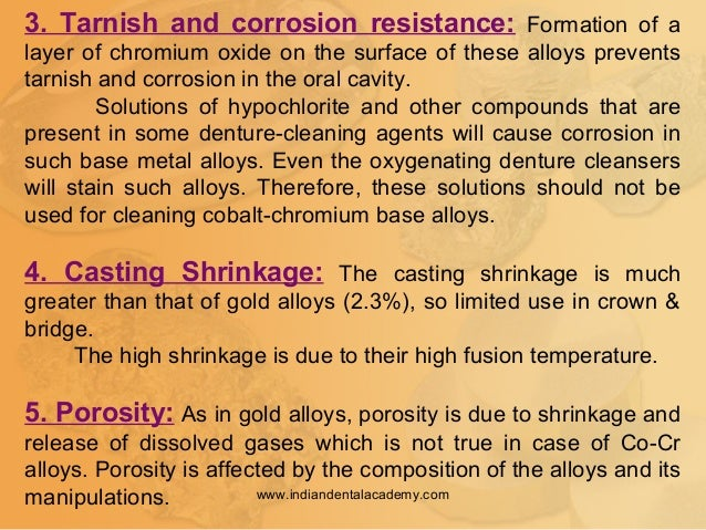 3. Tarnish and corrosion resistance: Formation of a layer of chromium oxide on the surface of these alloys prevents tarnis...