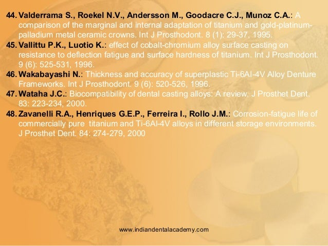 44.Valderrama S., Roekel N.V., Andersson M., Goodacre C.J., Munoz C.A.: A comparison of the marginal and internal adaptati...