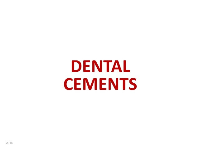 DENTAL CEMENTS 2014