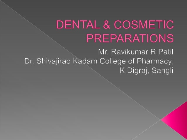 Dental & cosmetic preparations