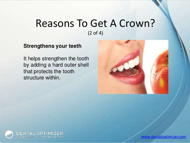 What happens when you get a crown for your tooth?