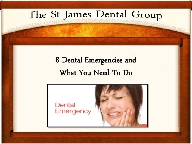 8 Dental Emergencies and What You Need To Do