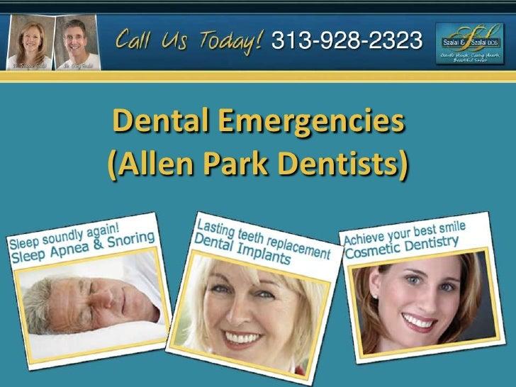 Dental Emergencies(Allen Park Dentists)<br />