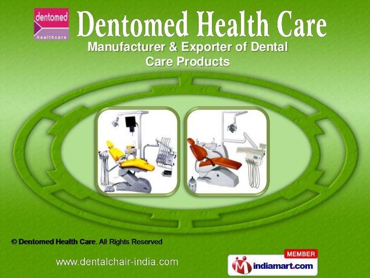 Manufacturer & Exporter of Dental         Care Products