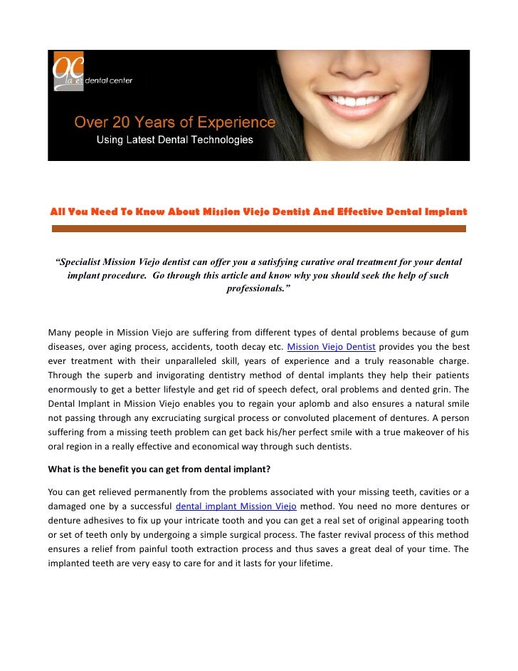 """All You Need To Know About Mission Viejo Dentist And Effective Dental Implant """"Specialist Mission Viejo dentist can offer ..."""