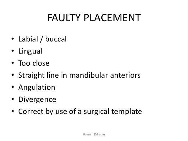 WOUND DEHISCENCE•   Poor flap design•   Poor surgical technique•   Poor repair•   Poor tissue quality•   Previous surgery•...
