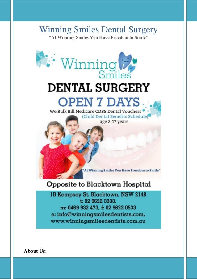 "Winning Smiles Dental Surgery ""At Winning Smiles You Have Freedom to Smile""  About Us:"