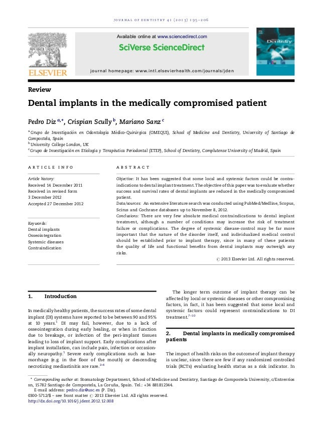 ReviewDental implants in the medically compromised patientPedro Diz a,*, Crispian Scully b, Mariano Sanz caGrupo de Invest...