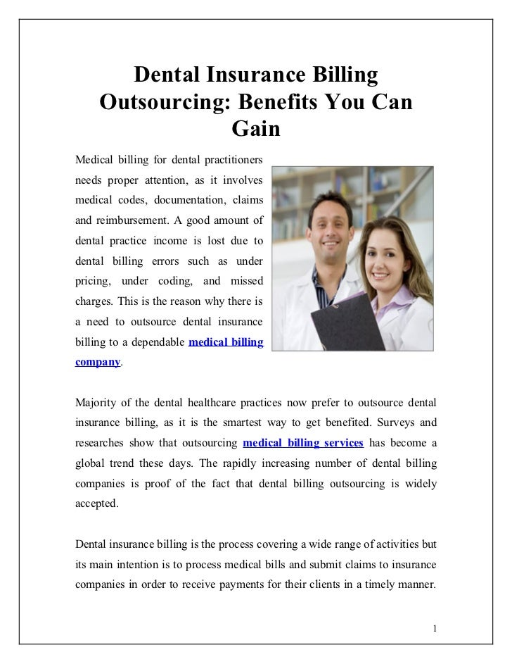 Dental Insurance Billing     Outsourcing: Benefits You Can                 GainMedical billing for dental practitionersnee...