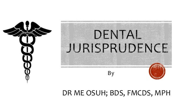 Dental Jurisprudence