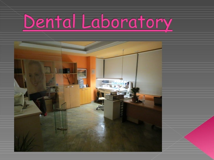  In   this lab they made teeth, dentures and dental appliances.