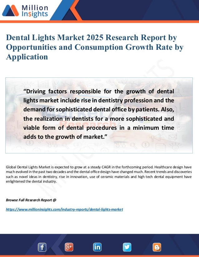 Dental Lights Market Research report 2018 with Production, Consumptio…