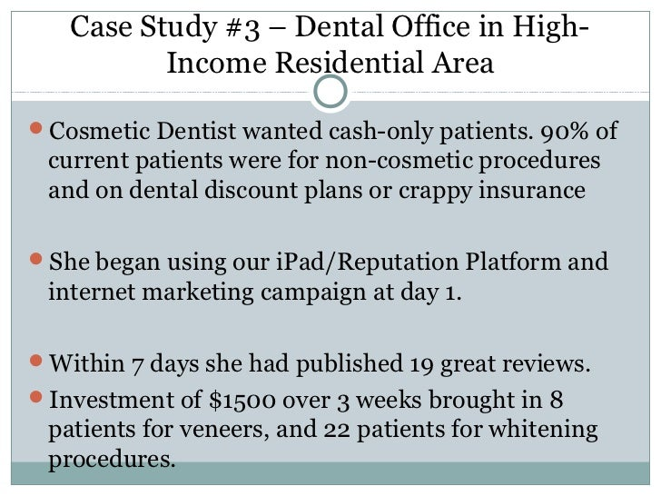 Dental Marketing - 4 Case Studies on Dental Practice Marketing