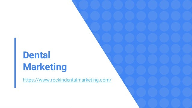 Dental Marketing https://www.rockindentalmarketing.com/