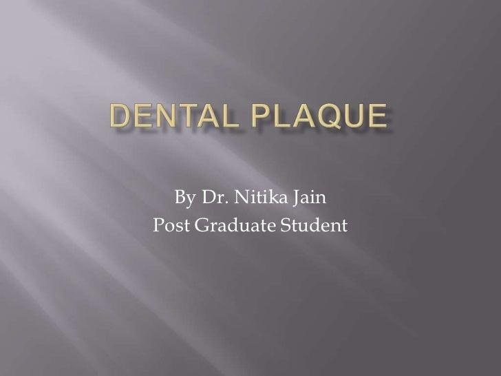 By Dr. Nitika JainPost Graduate Student