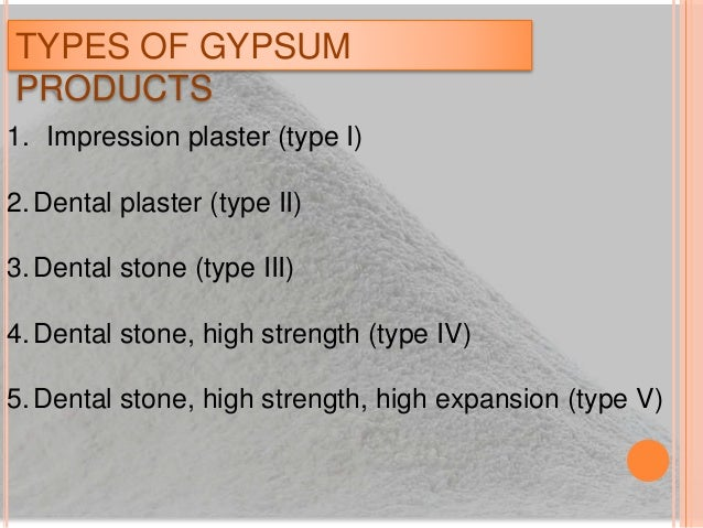 Types Of Plaster : Dental plaster