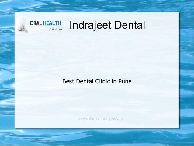 Indrajeet Dental Best Dental Clinic in Pune www.dentalindrajeet.in