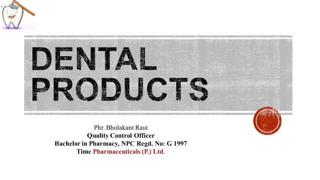 Dental products, fluoride, dental decay, anticaries agent